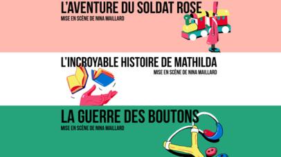 Le Soldat Rose, Mathilda & La Guerre des Boutons au Théâtre du Sphinx à Nantes